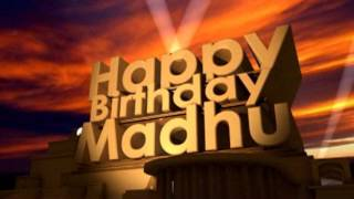Happy Birthday Madhu