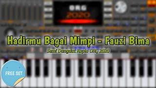 Hadirmu Bagai Mimpi - Fauzi Bima ORG 2020 VIP Sofeh Sunrise SET GRATIS