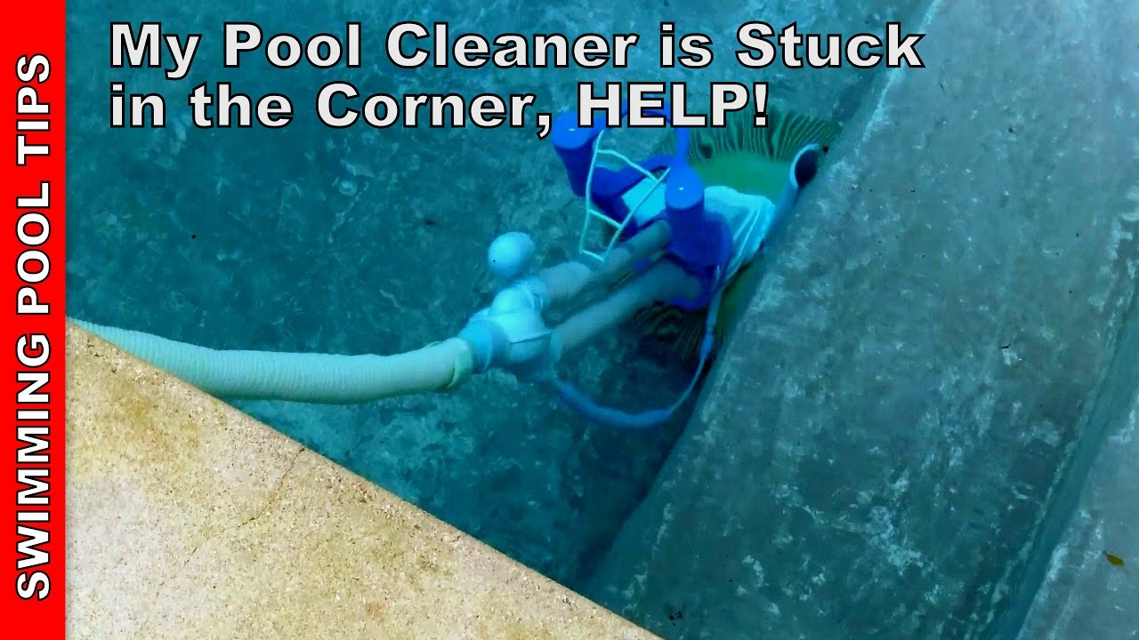 My Pool Cleaner is Getting Stuck in a Corner - YouTube