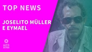 Top News 3 - Joselito Müller e Eymael