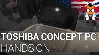 Toshiba 5-in-1 Shape-Shifting Concept PC Hands On - CES 2014