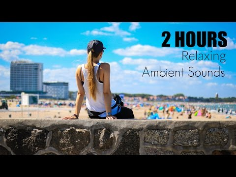 ☼ Sunny Sunday Afternoon: 2 Hours Relaxing Ambient Sounds ☼