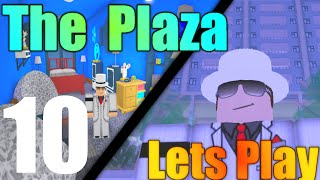 [ROBLOX: The Plaza] - Lets Play Ep 10 - Infection!