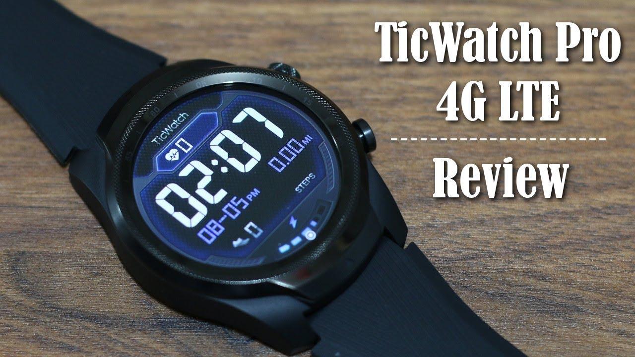 Ticwatch Pro 4G LTE Review - Best Wear OS Smartwatch?