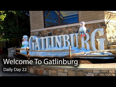 Welcome To Gatlinburg, Tennessee - Holidays In Gatlinburg & Pigeon Forge    Daily Vlog Day 22