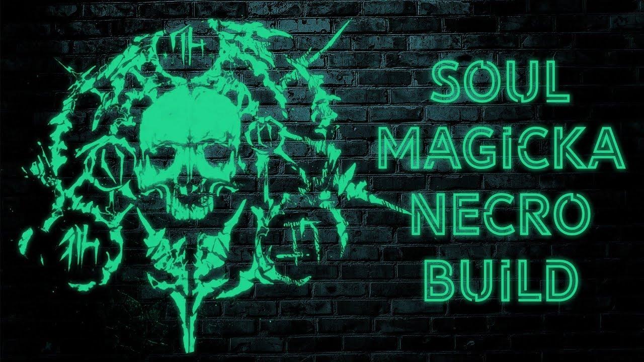 Soul – Magicka Necromancer Build – The Elder Scrolls Online