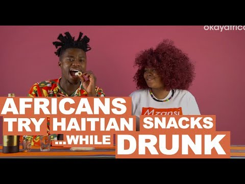 Africans Try Haitian Snacks While Drunk on Haitian Rum
