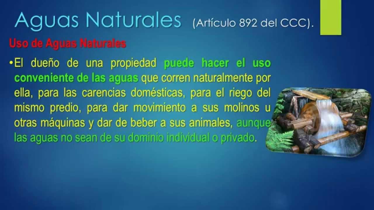 Servidumbres V Parte Aguas Naturales - YouTube