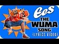 "EES - ""THE WUMA SONG"" [Official Lyrics Video]"