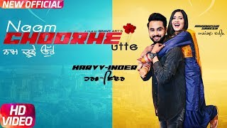 Naam Choorhe Utte (Full ) | Harvv Inder Ft Aakanksha Sareen | Latest Punjabi Song 2018