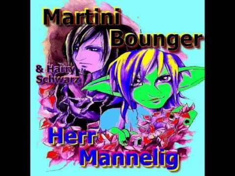 Martini Bounger & Harry Schwarz - Herr Mannelig
