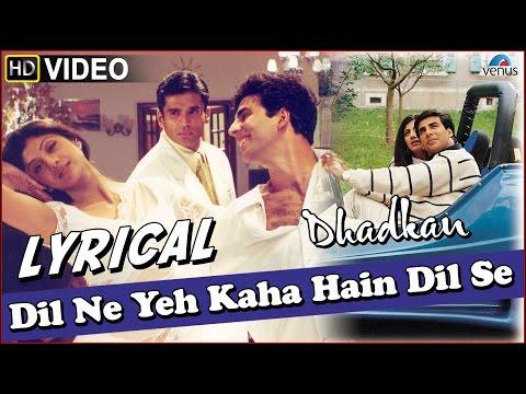 Dhadkan : Dil Ne Yeh Kaha Hain Dil Se Full Song with LYRICS | Akshay Kumar &Shilpa Shetty