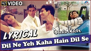 Dhadkan : Dil Ne Yeh Kaha Hain Dil Se Full Song with LYRICS | Akshay Kumar &  Shilpa Shetty