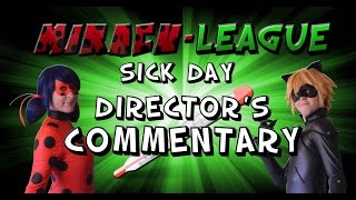 Miracu-League Director's Commentary - Episode #5: Sick Day