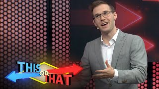 This or That | Tilt Proof