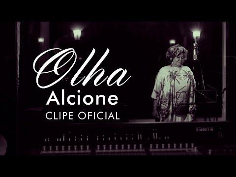 Alcione  Olha Clipe Oficial