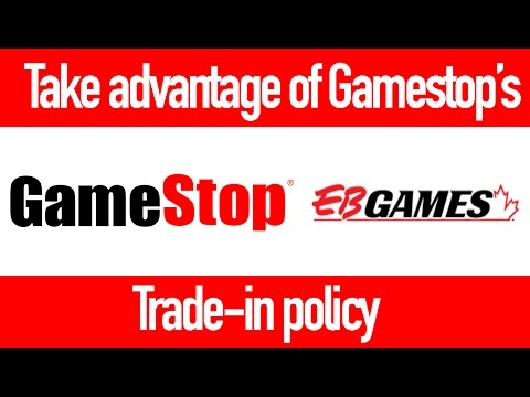 Take Advantage Of Gamestop/EB Games' Trade-in Policy!