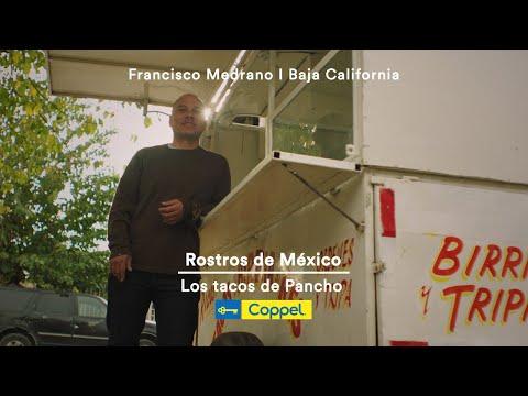 Los tacos de Pancho – Rostros de México | Coppel