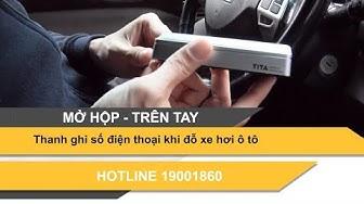 Thanh ghi số điện thoại khi đõ xe hơi ô tô