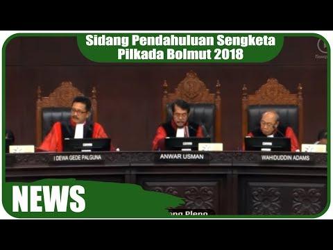Sidang Pendahuluan Sengketa Pilkada Bolmut 2018 Di Mahkamah Konstitusi RI