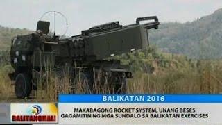 Makabagong rocket system, unang beses gagamitin ng mga sundalo sa Balikatan Exercises