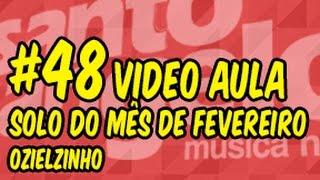 [VIDEOAULA] SOLO DO MÊS by OZIELZINHO