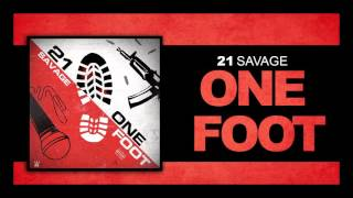 21 Savage  One Foot Official Audio @ www.OfficialVideos.Net