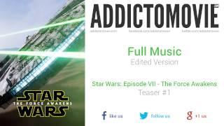 Star Wars: The Force Awakens - Teaser #1 Full Music (Edited Version) thumbnail
