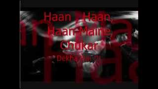 Haan Maine ChuKar Dekha Hai...Black ! (Lyrics Video)