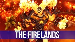 World of Warcraft: Experiencing the Firelands! (Solo 10 Heroic)