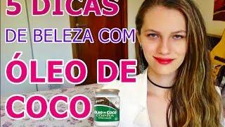 5 DICAS DE BELEZA USANDO ÓLEO DE COCO ♡♡