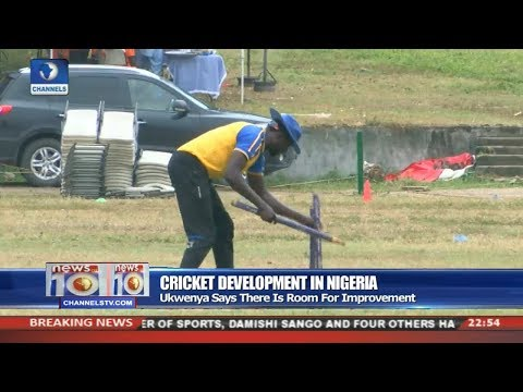 Ukwenya Says There Is Room For Cricket Development In Nigeria Pt 4 News@10