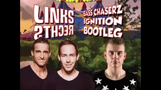 snollebollekes   links rechts bass chaserz ignition carnaval bootleg