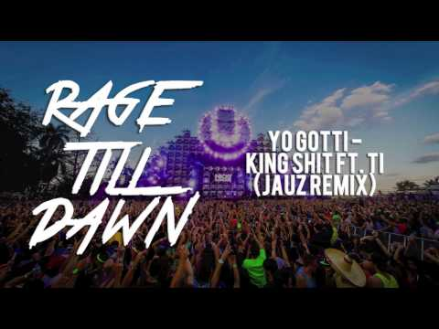 Yo Gotta - King Shit ft. T.I. (Jauz Remix)