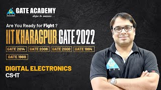 Are You Ready for Fight? Analysis of Digital Electronics (CS-IT)   IIT KGP GATE 2022   Sujay Sir