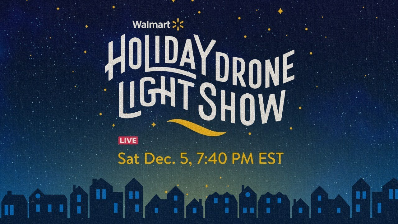 Walmart Holiday Drone Light Show