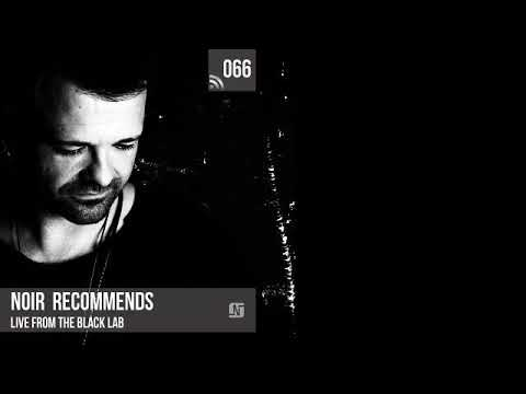 Noir Recommends 066 // Live from The Black Lab