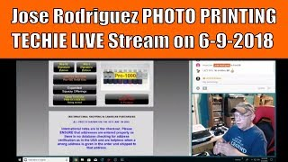 Jose Rodriguez PHOTO PRINTING TECHIE LIVE Stream on 6-2-2018 at 6:00pm East Coast USA