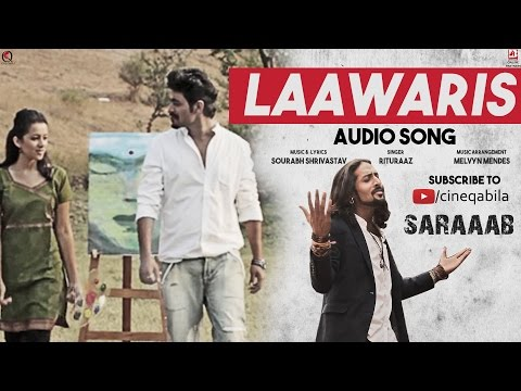 Laawaris  Audio Song | Singer - Rituraj mohanty | Film - Ek Aur Saraaab | Cineqabila Entertainment