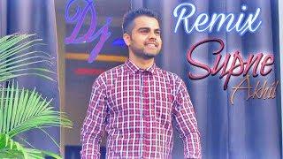 Gambar cover Supne|| akhil || Kade Aave Kade Jave   Punjabi Love Edition 2018 Remix   DjBanshi