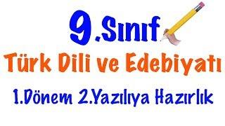 9.Sınıf Türk Dili ve Edebiyatı 1.Dönem 2.Yazılı (Ders Anlatımı)