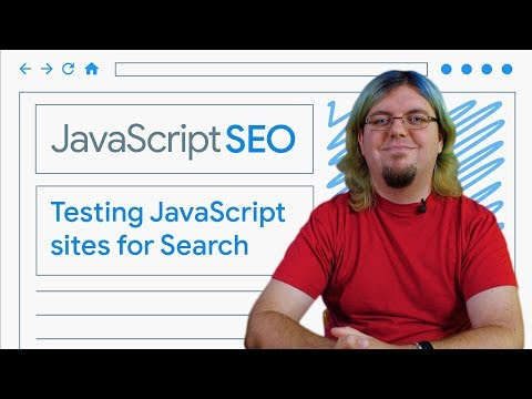 Testing and debugging JavaScript sites for Search