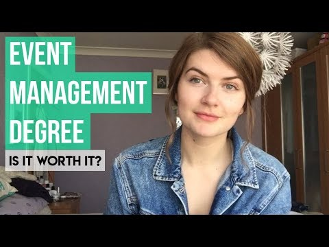EVENTS MANAGEMENT DEGREE | EVERYTHING YOU WANT TO KNOW