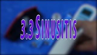 3.3 Sinusitis. Types of sinusitis. Causes of sinusitis.