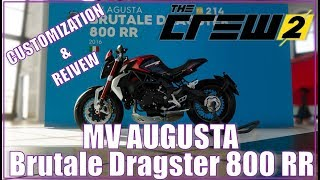 The Crew 2: MV Augusta Brutale Dragster 800 RR Customization and Review