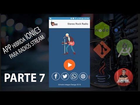 Creación de App Híbrida IONIC 3 para radios streaming (Android) PARTE 7