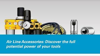 Air Line Accessories: Discover the Full Potential Power of Your Tools