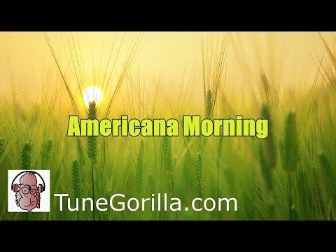 ♬Americana Morning♬ - Royalty Free Music - TuneGorilla - Folk/Country Genre