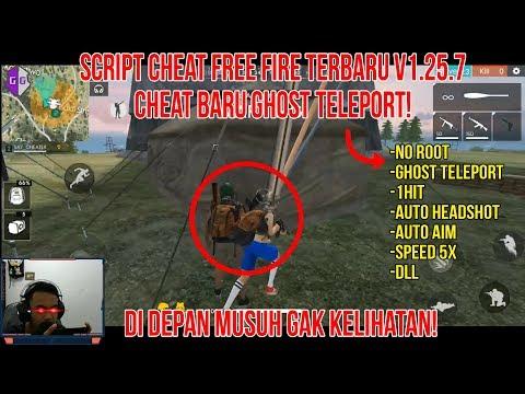 Script Cheat Free Fire Terbaru v1.25.7 Cheat Baru Ghost Teleport!