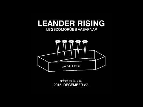 Leander Rising - Legszomorúbb vasárnap (Live @ Barba Negra) - a teljes koncert